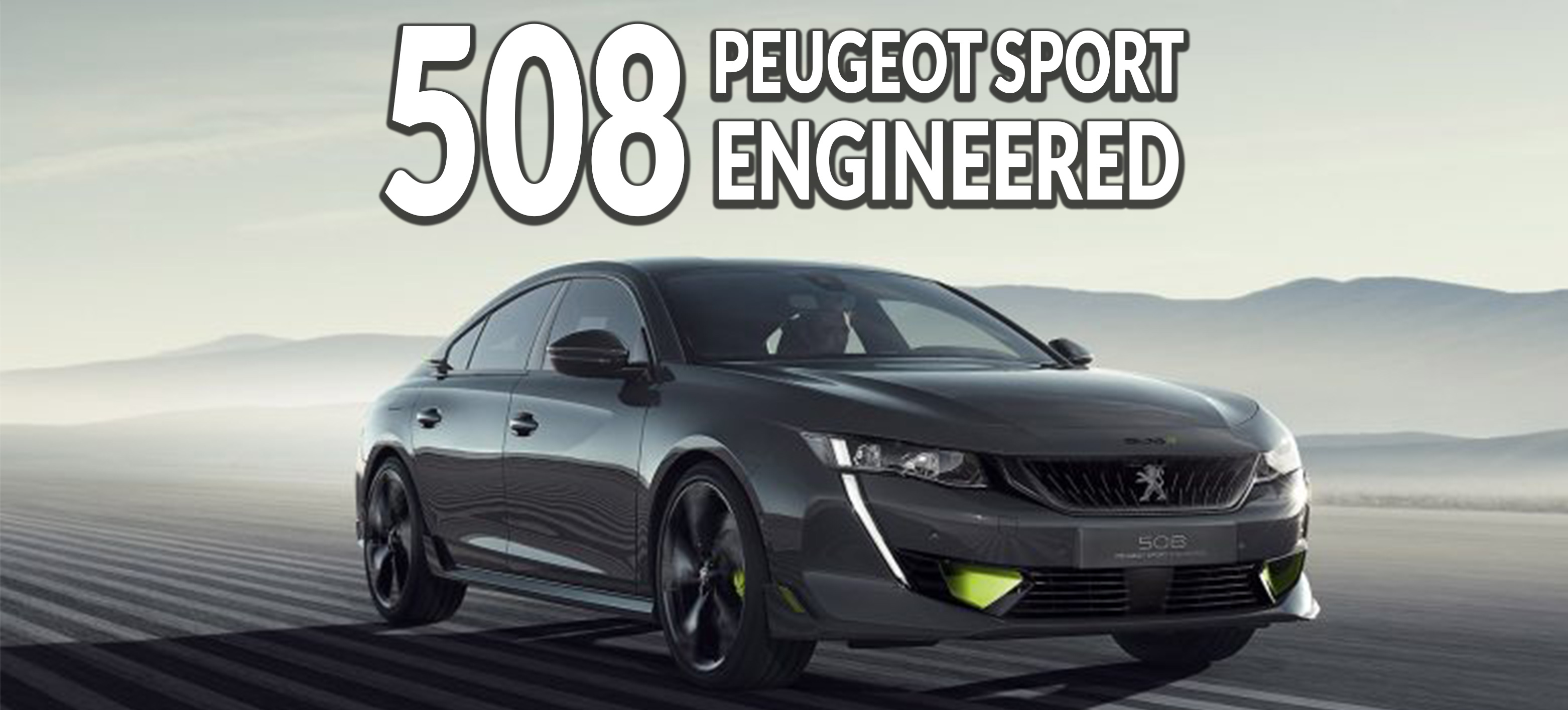 508 Peugeot Sport Engineered : élégante et performante